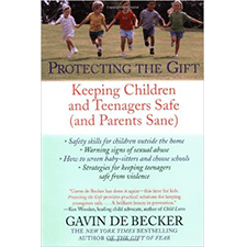 """Protecting the Gift"" by Gavin De Becker"