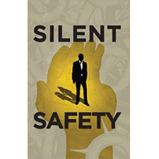 """Silent Safety"" by Doug Kane & Paul Viollis"